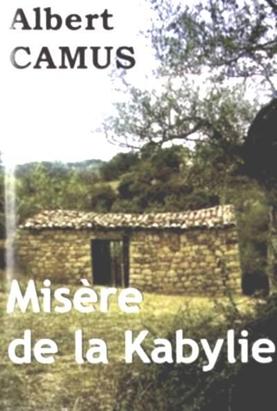 Elendight i kabylia, Camus