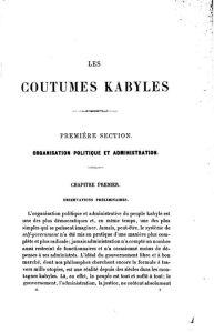 """Hanoteau et Letourneux  som var folk fra deres tid, det vil si rasister, skrev likevel dette i """"les coutumes kabyles """" i 1890: Verden søker gjennom tusen utopier det perfekt demokrati, mens det har eksistert i årtusener i Kabylia."""