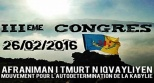 The 3rd Congress of the Movement for Self-Determination of Kabylia (MAK)
